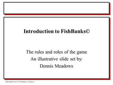 Introduction to Fish Banks, Ltd.