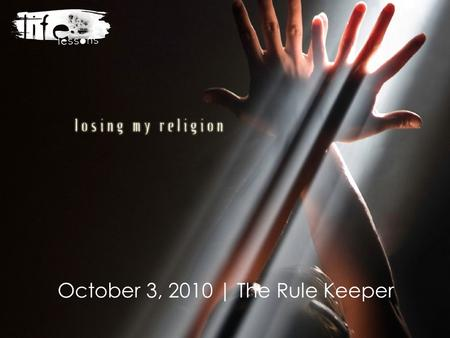 October 3, 2010 | The Rule Keeper. Mini Vision| Confidentiality | What happens in group, stays in group. Unless of course it's illegal, then it should.