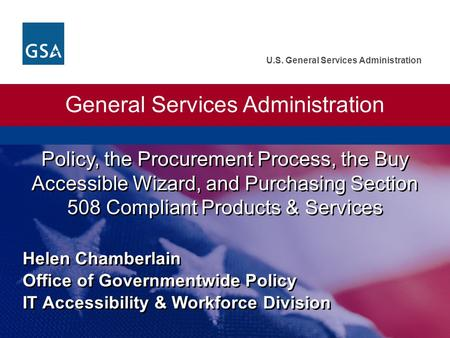 U.S. General Services Administration General Services Administration Policy, the Procurement Process, the Buy Accessible Wizard, and Purchasing Section.