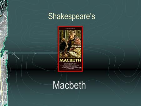 Shakespeare's Macbeth. Macbeth is another one of Shakespeare's great tragedies, based on Holinshed's Chronicles of England, Scotland, and Ireland. It.