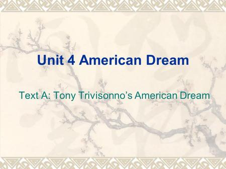 Text A: Tony Trivisonno's American Dream