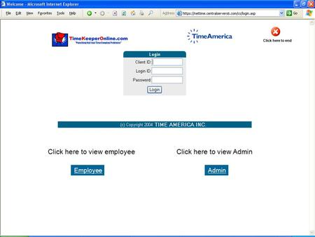 EmployeeAdmin Click here to view employeeClick here to view Admin Click here to end.