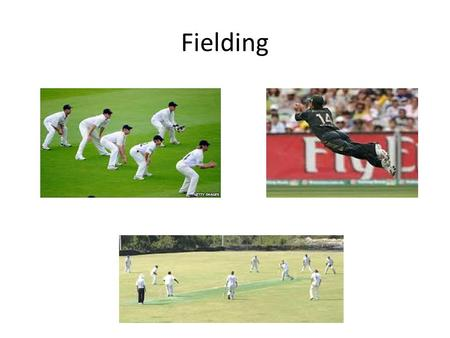 Fielding. A Memory Test! Umpire Bowler Wicket Keeper Square Leg Point Deep Square Leg Mid Wicket Deep Mid Wicket Mid Off Deep Mid OffDeep Mid On Mid.