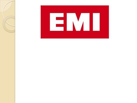 Introduction EMI music group was established in 1931 when Gramophone Company merges with Columbia Graph phone to form Electric and Musical Industries.