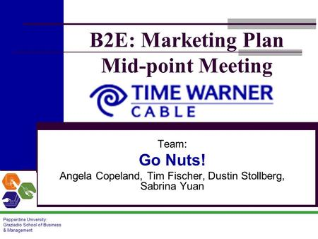 B2E: Marketing Plan Mid-point Meeting
