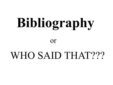 WHO SAID THAT??? or Bibliography. Disney, Walt. My Life with a Mouse. Orlando: Rodent Press, Inc., 1994. Print.