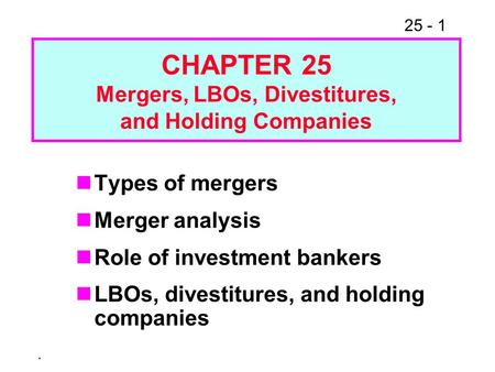 Mergers, LBOs, Divestitures,