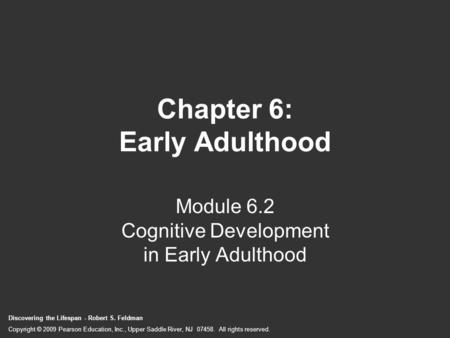 Chapter 6: Early Adulthood
