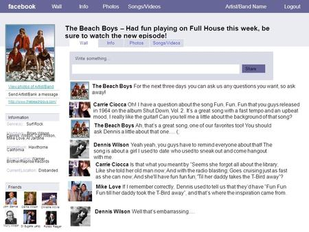 Facebook The Beach Boys – Had fun playing on Full House this week, be sure to watch the new episode! WallInfoPhotosSongs/VideosArtist/Band NameLogout View.