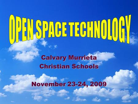 Calvary Murrieta Christian Schools November 23-24, 2009.