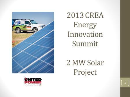 2013 CREA Energy Innovation Summit 2 MW Solar Project 1.