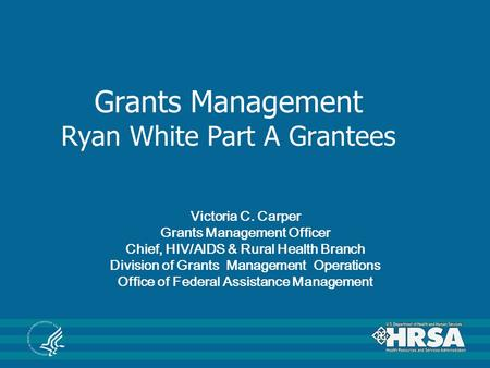Grants Management Ryan White Part A Grantees