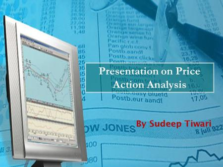 Presentation on Price Action Analysis