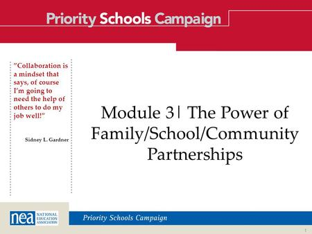 """Collaboration is a mindset that says, of course I'm going to need the help of others to do my job well!"" Sidney L. Gardner Module 3