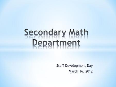 Staff Development Day March 16, 2012. Middle School Info: NYS Assessments * Administered April 25-27 * All 3 grade levels will have 3 books. CCLS field.