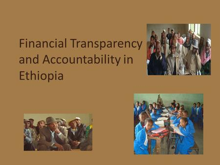 Financial Transparency and Accountability in Ethiopia