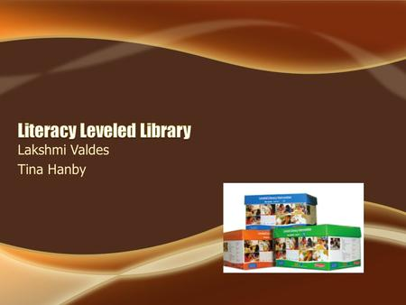 Lakshmi Valdes Tina Hanby. The Fountas & Pinnell Leveled Literacy Intervention System (LLI) is a small-group, supplementary literacy intervention designed.
