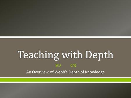 An Overview of Webb's Depth of Knowledge