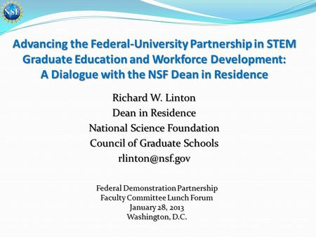 Advancing the Federal-University Partnership in STEM Graduate Education and Workforce Development: A Dialogue with the NSF Dean in Residence Richard W.