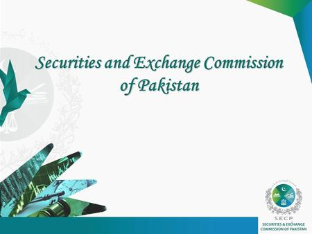 Securities and Exchange Commission of Pakistan 1.