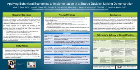Study Design Principal Findings Conclusions Relevance to Delivery or Clinical Practice Research Objectives Applying Behavioral Economics to Implementation.