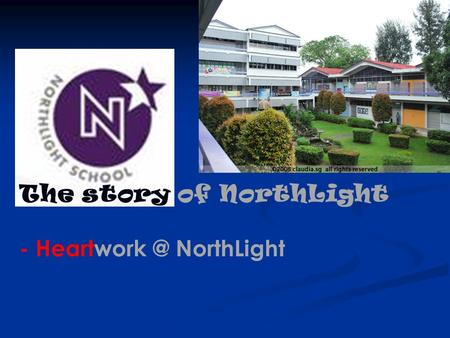 The story of NorthLight
