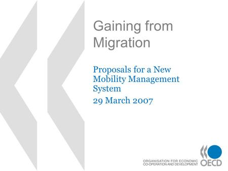 Gaining from Migration Proposals for a New Mobility Management System 29 March 2007.