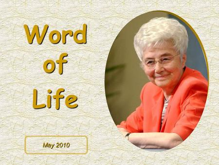 "Word of Life May 2010 Whoever loves me will be loved by my Father, and I will love him and reveal myself to him."" (Jn 14,21)"