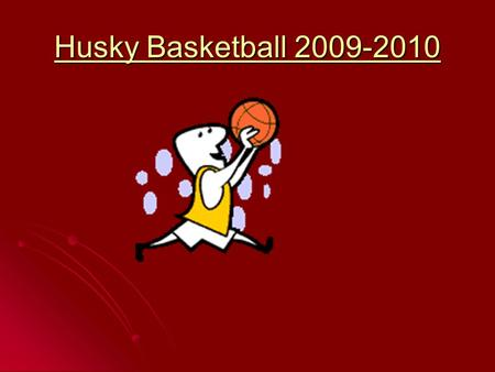 "Husky Basketball 2009-2010. ""14"" Offense against man-to-man DEFENSE 1 3 5 4 2 Pick and Roll."
