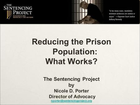 Reducing the Prison Population: The Sentencing Project