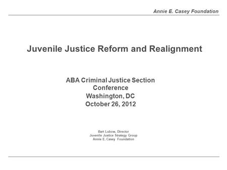 Juvenile Justice Reform and Realignment