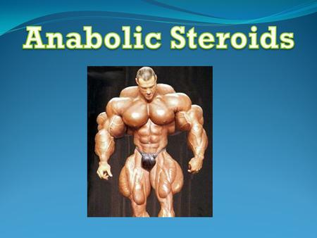 Steroids are synthetic or man-made hormones. Typically, they're used to aid in the growth of tissue and can often be abused by athletes who are looking.