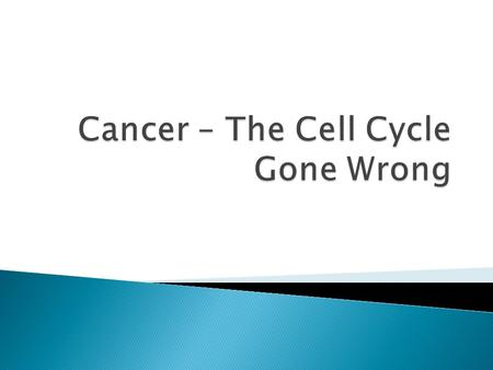  Cancer - information and treatment Cancer - information and treatment.