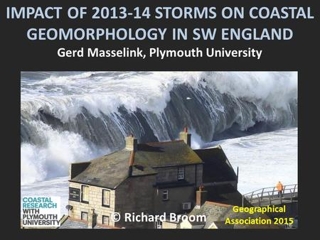 IMPACT OF STORMS ON COASTAL GEOMORPHOLOGY IN SW ENGLAND