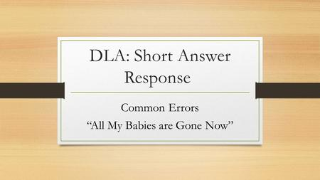 DLA: Short Answer Response