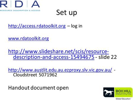 Set up  – log in   description-and-access-15494675http://www.slideshare.net/scis/resource-