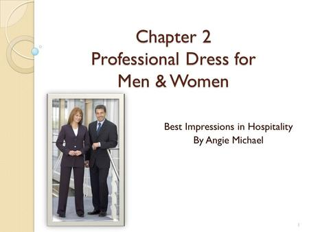 Chapter 2 Professional Dress for Men & Women