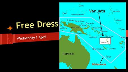 Free Dress Wednesday 1 April Vanuatu. Devastation as far as the eye can see. Tropical Cyclone Pam, a Category 5 storm with winds up to 297 km/h and.