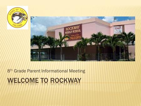 8 th Grade Parent Informational Meeting.  Noel Sanchez –  Richard Ramirez –