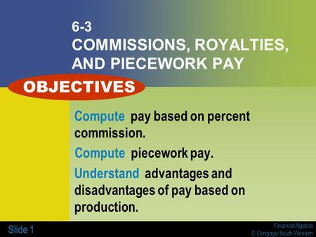 6-3 COMMISSIONS, ROYALTIES, AND PIECEWORK PAY