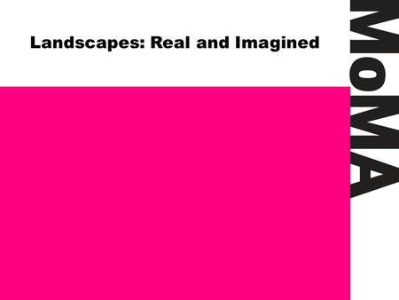 Landscapes: Real and Imagined. Questions Why might an artist choose to paint abstractly instead of representationally—depicting figures, shapes, objects,