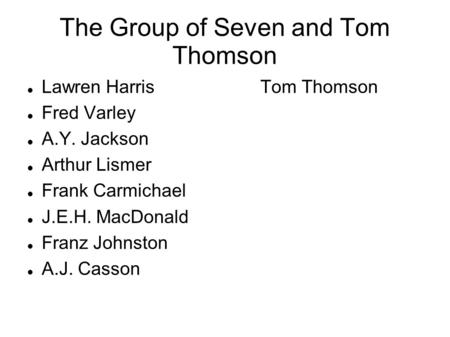 The Group of Seven and Tom Thomson