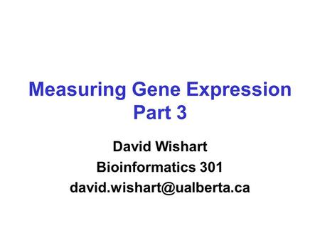 Measuring Gene Expression Part 3