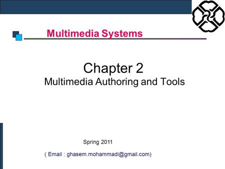 Chapter 2 Multimedia Authoring and Tools