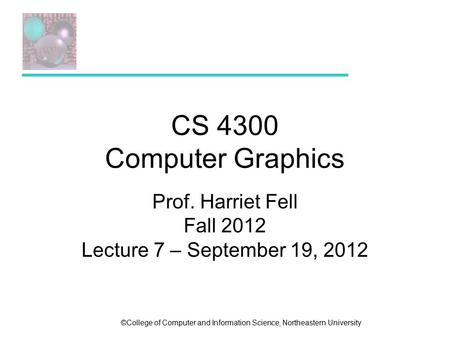 Prof. Harriet Fell Fall 2012 Lecture 7 – September 19, 2012