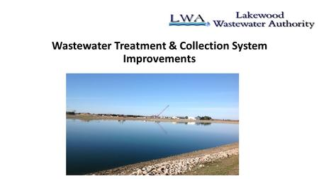 Wastewater Treatment & Collection System Improvements.