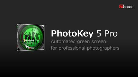 PhotoKey 5 Pro Automated green screen for professional photographers.