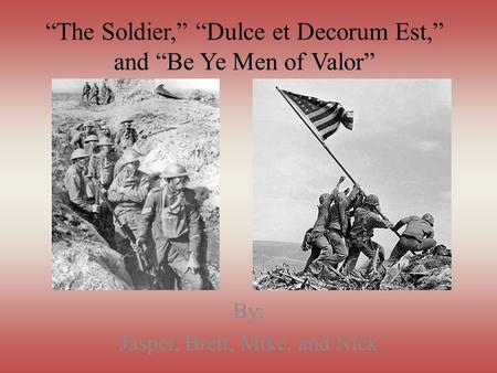 the portrayal of war in wilfred owens dulce et decorum est Comparing owen's dulce et decorum est and crane  the ugliness of war in wilfred owen's dulce et decorum est wilfred  portrayal of war in lord byron.