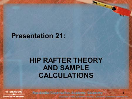 HIP RAFTER THEORY AND SAMPLE CALCULATIONS