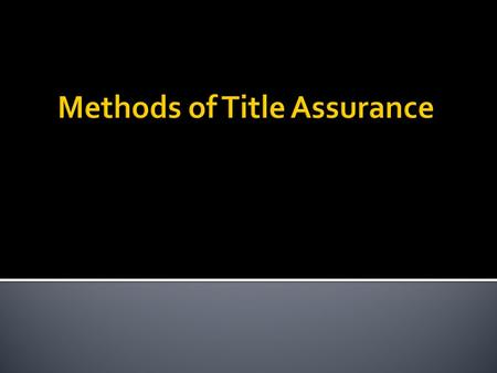 1. Personal Covenants for Title 2. Title Examination.
